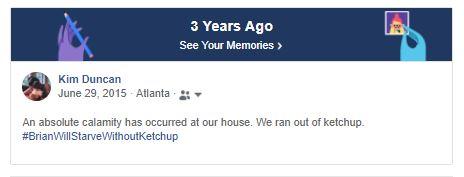 Ketchup Ran Out